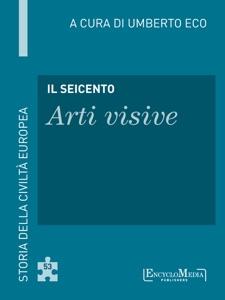 Il Seicento - Arti visive da Umberto Eco
