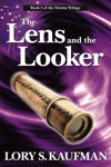 The Lens And The Looker Book 1 Of The Verona Trilogy