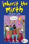 Inherit The Mirth Church Life