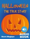 Halloween - The True Story