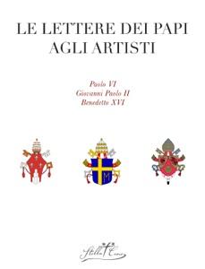 Le lettere dei Papi agli artisti da Riccardo Paracchini