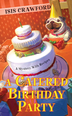 A Catered Birthday Party - Isis Crawford book
