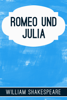 William Shakespeare - Romeo Und Julia Grafik