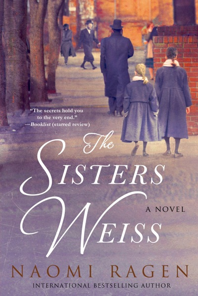 The Sisters Weiss - Naomi Ragen book cover