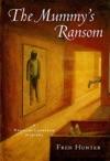 The Mummys Ransom