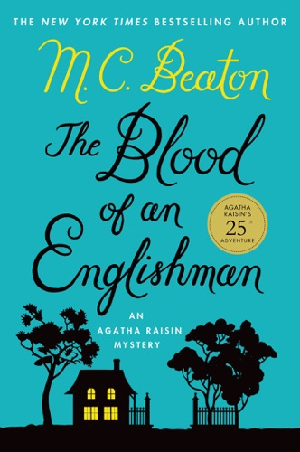 M.C. Beaton - The Blood of an Englishman