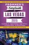 Frommers EasyGuide To Las Vegas 2015