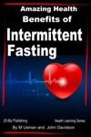 Amazing Health Benefits Of Intermittent Fasting