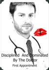 Disciplined And Dominated By The Doctor First Appointment