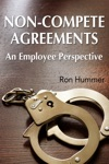 Non-Compete Agreements An Employee Perspective