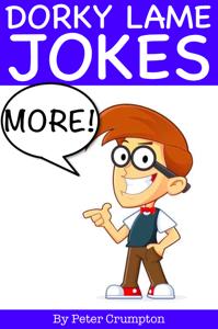 More Dorky Lame Jokes Summary