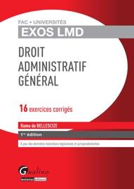DROIT ADMINISTRATIF GéNéRAL - 16 EXERCICES CORRIGéS