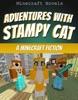 Adventures with Stampy Cat