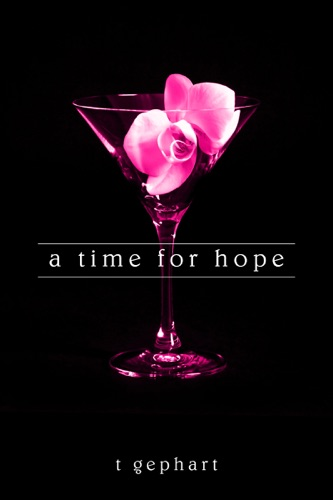 T Gephart - A Time for Hope