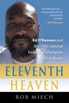 ELEVENTH HEAVEN Ed OBannon And The 1995 National Basketball Champion UCLA Bruins