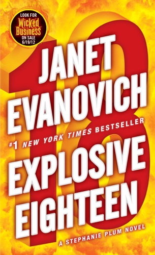 Janet Evanovich - Explosive Eighteen