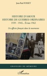Histoire Damour Histoire De Guerres Ordinaires 1939 - 1945 Vian 1962