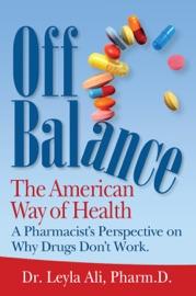 Off Balance The American Way Of Health
