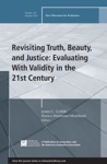 Revisiting Truth Beautyand Justice Evaluating With Validity In The 21st Century