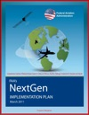FAAs NextGen Implementation Plan Comprehensive Overhaul Of National Airspace System For Safety And Efficiency Benefits Challenges Investments For Operators And Airports