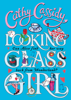 Cathy Cassidy - Looking Glass Girl artwork
