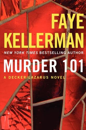 Faye Kellerman - Murder 101