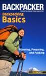 Backpacker Magazines Backpacking Basics