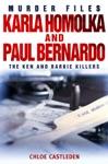 Karla Homolka And Paul Bernardo