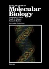 Basic Methods In Molecular Biology Enhanced Edition