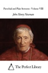 Parochial And Plain Sermons - Volume VIII