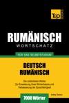 Deutsch-Rumnischer Wortschatz Fr Das Selbststudium 7000 Wrter