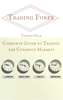 Trading Forex: Complete Guide to Trading the Currency Markets - Thomas Hale