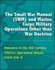 The Small War Manual (SWM) And Marine Corps Military Operations Other Than War Doctrine - Relevance In The 21st Century, MOOTW, Operational History, World War II