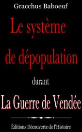 Le système de dépopulation durant la Guerre de Vendée