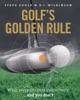 Golf's Golden Rule