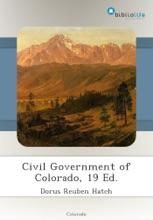 Civil Government Of Colorado, 19 Ed.