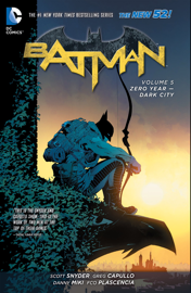 Batman Vol. 5: Zero Year - Dark City book
