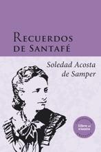 Recuerdos De Santafé