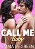 Call me Baby - 1 (English Edition)