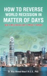 How To Reverse World Recession In Matter Of Days