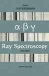 Alpha- Beta- And Gamma-Ray Spectroscopy