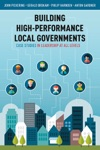 Building High-Performance Local Governments