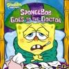 SpongeBob Goes To The Doctor SpongeBob SquarePants