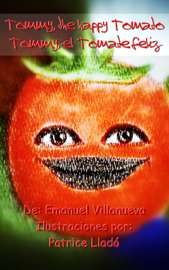 Tommy, the happy tomato