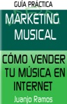 Marketing Musical Cmo Vender Tu Msica En Internet