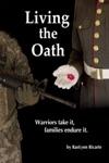Living The Oath Warriors Take It Families Endure It
