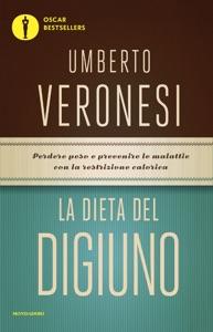 La dieta del digiuno da Umberto Veronesi, Lucilla Titta & MariaGiovanna Luini Copertina del libro