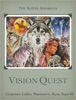 The Native American Vision Quest