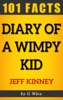 Diary of a Wimpy Kid – 101 Amazing Facts