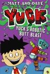 Yucks Robotic Butt Blast